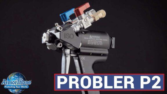 ArmorThane Probler P2 Spray Gun