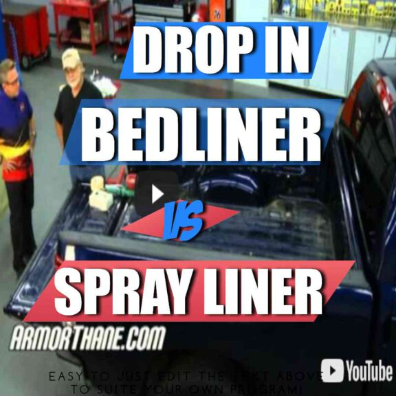 Drop In VS Spray In Bedliner - Which Is Better?