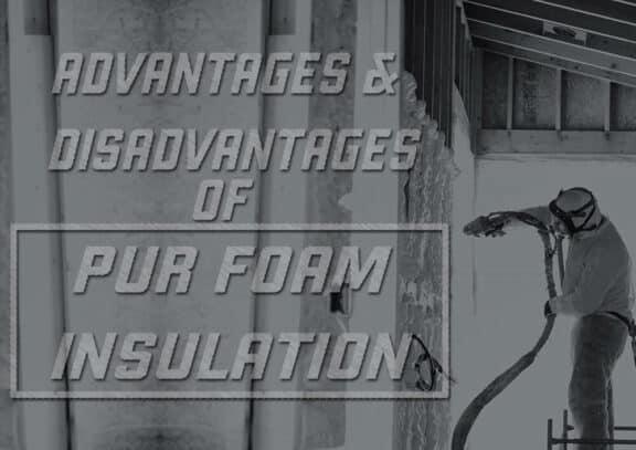 Advantages Of Pur Foam